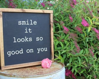 hand painted wood sign smile it looks so good on you