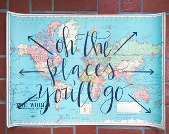 Oh the Places You'll Go // Handwritten Map Quote