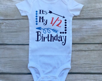 Custom 1/2 Birthday Onesie, 1/2 Birthday Onesie, It's My Half Birthday, Half Birthday Outfit