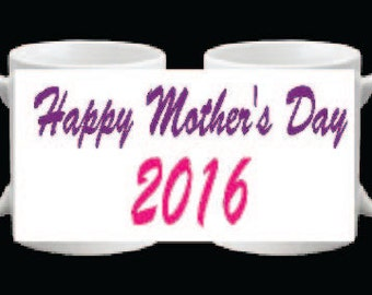 Mothers day 2016 Coffee mug FREE SHIPPING