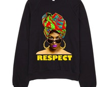 Rock Steady Sweatshirt Aretha Franklin Relaxed Pullover African fashion Africa clothing African clothing Afrocentric Clothing Pullover