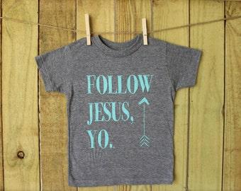 Follow Jesus Yo Tee with arrow- RTS
