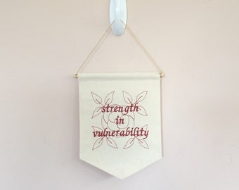 small red embroidered strength in vulnerability and rose wall hanging banner/pennant  // made to order // handmade
