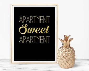 Apartment sweet apartment, Funny print, Wall art print, black gold, digital download, printable 8x10, apartment decor, apartment printable
