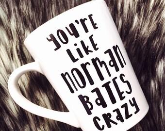 Bates Motel Inspired Norman Bates Crazy Mug, Hand Painted, Psycho Movie, Norma Bates