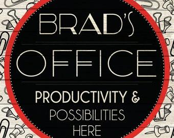 Custom Office Sign Digital Download