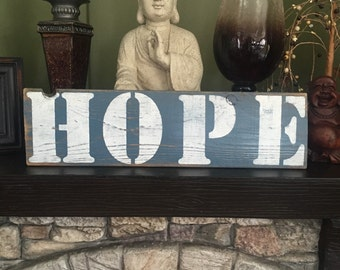 Blue and White HOPE Sign
