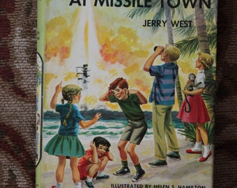 The Happy Hollisters  Mystery at Missile Town by Jerry West first Edition with Dust Jacket