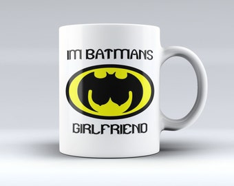 Batman Coffee Mug, Batman Cup, Im Batman, Im Batmans Girlfriend, Batman Mug, Batman Coffee Cup, Batman, Coffee mug,