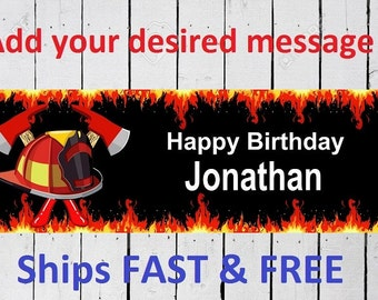 FIREFIGHTER birthday  banner Custom Banner 6 Feet Long by 24 inches wide Free Shipping