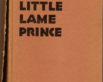 The Little Lame Prince by Miss Mulock published by The Goldsmith Publishing Company