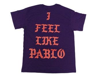 "SALE** 30% OFF Los Angeles ""I Feel Like Pablo"" Shirt Royal Purple Tlop | Saint Pablo | Pop Up Merch | Yeezy Season | Yeezus Purp Kanye Tour"