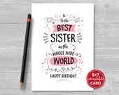 """Printable Birthday Card For Sister - To The Best Sister In The Whole Wide World Happy Birthday - 5""""x7""""- Includes Printable Envelope Template"""