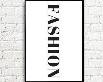 Fashion Print, Fashion Poster, Fashion Wall Art, Fashion Wall Decor, Fashion Art, Black & White Fashion Print, Typography, INSTANT DOWNLOAD