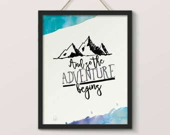 Displays And so the Adventure begins, typography and illustration, mountain, adventure, watercolor effect