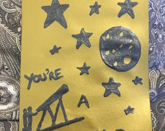 You're A Star: Original, One-of-a-Kind Greetings Card