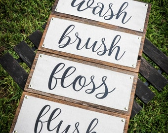 Wash Brush Floss Flush (Bathroom Sign)