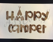 Happy Camper Decal, Yeti/Rtic Cup Decal/ Laptop Decal/ Car Decal, Camping, Tent, Teepee, Happy Happy, All Colors