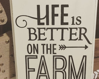 "Life is Better on the Farm! 9x11"" hand painted wood sign! Distressed sign!"