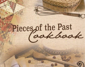 Pieces of the Past Cookbook (PDF Digital Download)