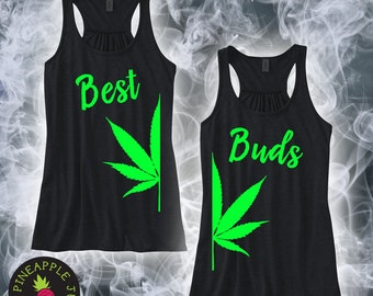 Best Buds Stoner Ladies Racerback Flowy Tank - Best friend stoner tank set - Best buds shirts