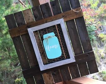Custom Pallet | Wall Decor | Mason Jar | Chicken Wire