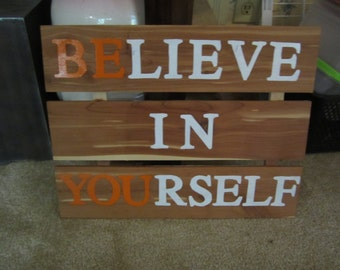 "Believe in Yourself ""Be You"" Wall Art"