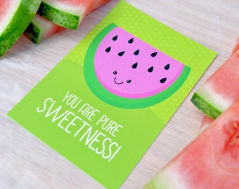You are pure sweetness! Postcard