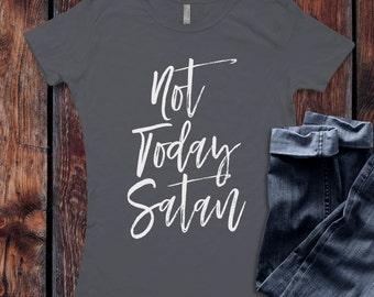 Not Today Satan T-Shirt / Women's T-shirt Top Tee Shirt design Shirt - Ink Printed