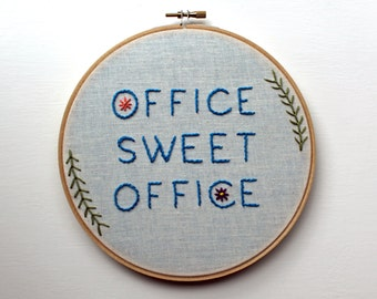 Office Sweet Office Embroidery Hoop Wall Decor