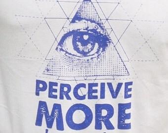 Perceive more, Judge less t-shirt
