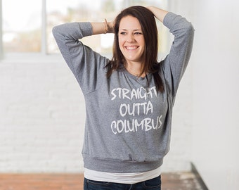 Straight Outta Columbus Women's Screen Printed Pullover