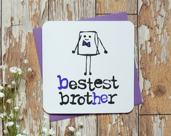 Bestest Brother Birthday Card, Funny Birthday Card, little Brother Card, Big Brother Card, rude card, Greeting Card, UK seller,Parsy Card Co