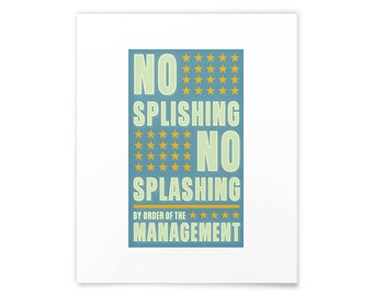 Bathroom Art Prints- No Splishing No Splashing Print- Mom Wall Art- Bathroom Wall Decor- Kids Bathroom Prints- Kids Room Art- Kid Art