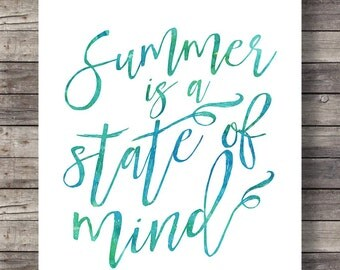 Summer is a state of mind | Watercolor art print | Printable calligraphy wall art | Summertime handwritten printable | Instant download