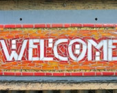 Welcome Sign in Red and O...