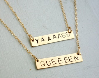14k Gold Fill or Sterling Silver Yas Queen Friendship Necklaces - Single or as a Set- Yass Kween or Yaaaass Kween or Yassss Kween