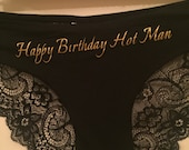 Custom Sexy Panties Intimate wear,  lace underwear, lingerie  ~~~ Happy birthday hot man
