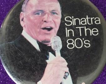 Frank Sinatra Souvenier Fan Button from 1980's