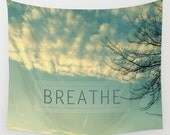 nature photography wall tapestry- light green and white- typography wall art- photo wall hanging- inspiring words- modern wall art