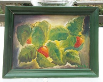 Vintage oil painting of Strawberries signed by Lorelei, Farm or Country Kitchen