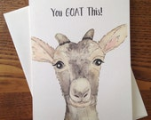 Goat Card Goat Greeting Card Funny Goat Card You Got This Silly Goat Card Inspirational Goat Card Goat Encouragement Card Goat Lover