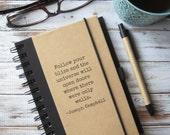 Writing Journal Follow Your Bliss Inspirational Quote Notebook Graduation Gift for Men Joseph Campbell Inspirational Gift for Writers Zany
