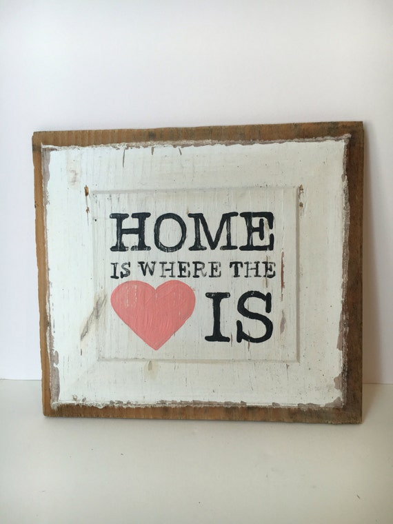 home is where the heart is sign hand lettered on reclaimed. Black Bedroom Furniture Sets. Home Design Ideas