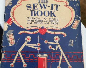 Vintage 1920's Sewing Book The Sew It Book Vintage Sewing Book Sewing Manual Vintage Sewing Pattern Sewing Ephemera