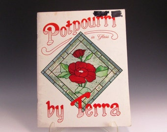 Stained Glass Pattern Book - Potpourri in Glass - by Terra