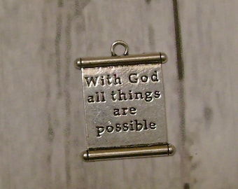 SALE - With God all things are possible - Silver tone scroll charm - Christian/Inspirational