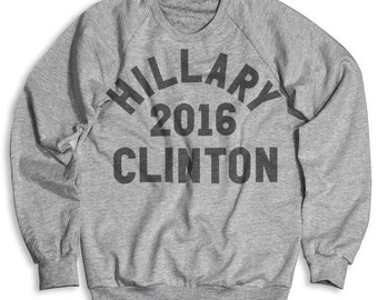 Hillary Clinton For President 2016 Crew Neck Sweatshirt (Men's / Unisex)