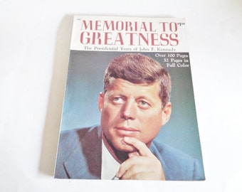Memorial to Greatness - The Presidential Years of John F. Kennedy