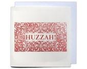 Letterpress Typeset Greetings Card - Huzzah